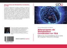 Alteraciones de Metabolitos Cerebrales en TEA的封面