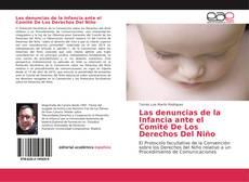 Bookcover of Las denuncias de la Infancia ante el Comité De Los Derechos Del Niño