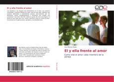 Bookcover of El y ella frente al amor