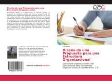 Capa do livro de Diseño de una Propuesta para una Estructura Organizacional