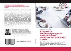 Bookcover of Propuesta Metodológica para evaluación de madurez del SGCN ISO 22301