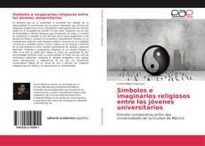 Capa do livro de Símbolos e imaginarios religiosos entre los jóvenes universitarios