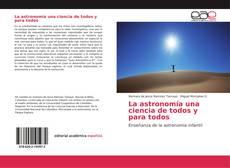 Buchcover von La astronomía una ciencia de todos y para todos