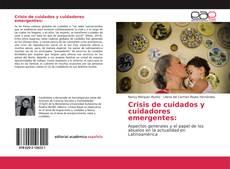 Portada del libro de Crisis de cuidados y cuidadores emergentes: