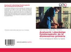 Avaluació i abordatge fisioterapèutic de la dismenorrea primària的封面