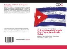 Buchcover von El Registro del Estado Civil: apuntes desde Cuba