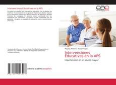 Bookcover of Intervenciones Educativas en la APS