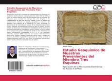 Capa do livro de Estudio Geoquímico de Muestras Provenientes del Miembro Tres Esquinas