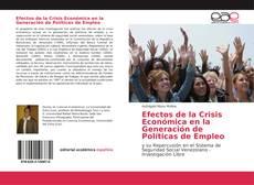 Couverture de Efectos de la Crisis Económica en la Generación de Políticas de Empleo