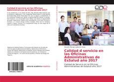 Portada del libro de Calidad d servicio en las Oficinas Administrativas de EsSalud año 2017