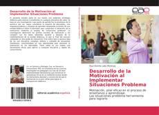 Buchcover von Desarrollo de la Motivación al Implementar Situaciones Problema