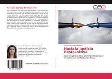 Bookcover of Hacia la Justicia Restaurativa