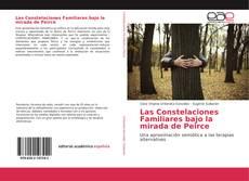 Bookcover of Las Constelaciones Familiares bajo la mirada de Peirce