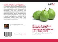 Bookcover of Dieta de Guayaba y Pimentón como suplemento de Hierro en el Organismo
