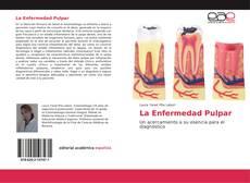 Bookcover of La Enfermedad Pulpar