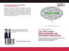 Обложка Las TIC Como Herramientas de Inclusión Educativa