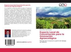 Portada del libro de Espacio Local de Concertación para la Innovación Agroecológica