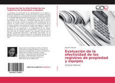 Portada del libro de Evaluación de la efectividad de los registros de propiedad y equipos