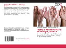 Bookcover of Justicia Penal Militar y Psicología Jurídica