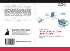 Bookcover of Arquitectura Open Health Data