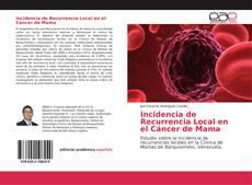 Bookcover of Incidencia de Recurrencia Local en el Cáncer de Mama