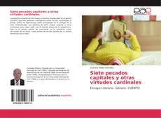 Bookcover of Siete pecados capitales y otras virtudes cardinales