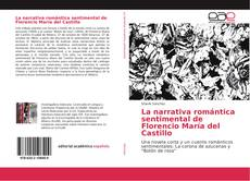 Bookcover of La narrativa romántica sentimental de Florencio María del Castillo