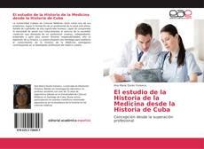Portada del libro de El estudio de la Historia de la Medicina desde la Historia de Cuba