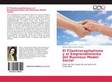 Copertina di El Filantrocapitalismo y el Emprendimiento del Business Model Social