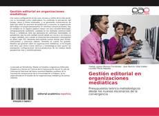 Copertina di Gestión editorial en organizaciones mediáticas