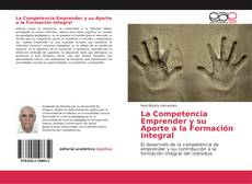 Borítókép a  La Competencia Emprender y su Aporte a la Formación Integral - hoz