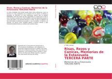 Copertina di Risas, Rezos y Canicas, Memorias de la Estanzuela TERCERA PARTE