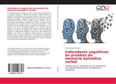 Couverture de Indicadores cognitivos en pruebas de memoria episódica verbal