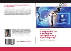 Bookcover of Compendio de Patologías Ortopédicas y Neurológicas