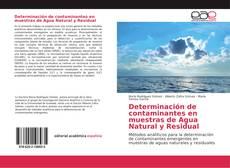Determinación de contaminantes en muestras de Agua Natural y Residual kitap kapağı