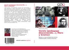 Varela (pedagogo desconocido...), Marx y Gramsci kitap kapağı