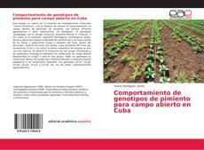 Comportamiento de genotipos de pimiento para campo abierto en Cuba的封面