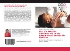 Buchcover von Uso de Presión Continua de la Vía Aérea Nasal en Recién Nacidos