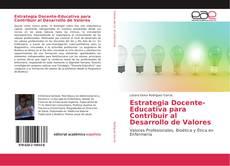Bookcover of Estrategia Docente-Educativa para Contribuir al Desarrollo de Valores