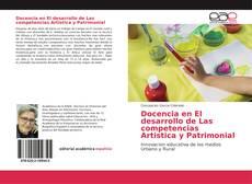 Couverture de Docencia en El desarrollo de Las competencias Artistica y Patrimonial