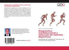 Borítókép a  Diagnostico morfofuncional y selección de talentos deportivos - hoz