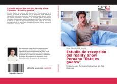 """Обложка Estudio de recepción del reality show Peruano """"Esto es guerra"""""""