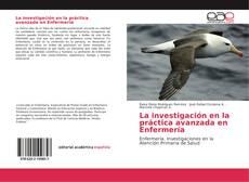 Copertina di La investigación en la práctica avanzada en Enfermería