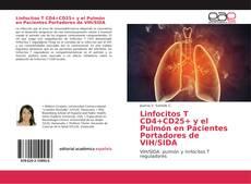Buchcover von Linfocitos T CD4+CD25+ y el Pulmón en Pacientes Portadores de VIH/SIDA