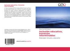Portada del libro de Inclusión educativa, travesías interminables
