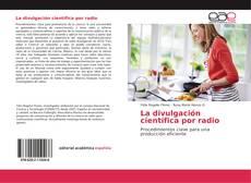 Bookcover of La divulgación científica por radio