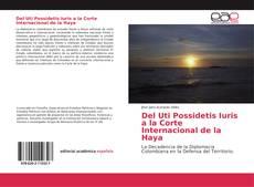 Обложка Del Uti Possidetis Iuris a la Corte Internacional de la Haya