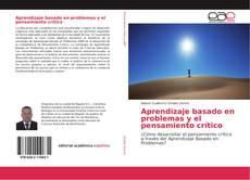 Copertina di Aprendizaje basado en problemas y el pensamiento crítico