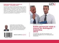Bookcover of Estilo gerencial viejo o nuevo en Antioquia - Colombia 2013