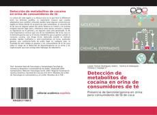Bookcover of Detección de metabolitos de cocaína en orina de consumidores de té